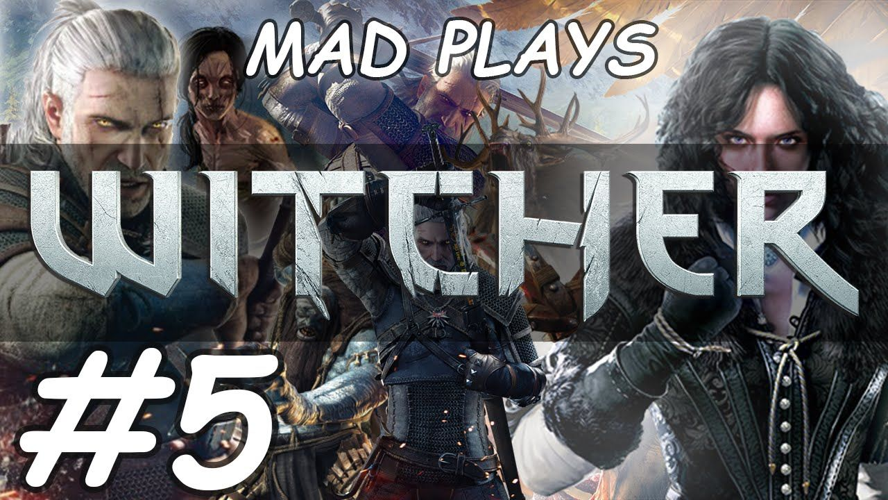 Mad Plays / The Witcher 3 / Walkthrough / ep5 The