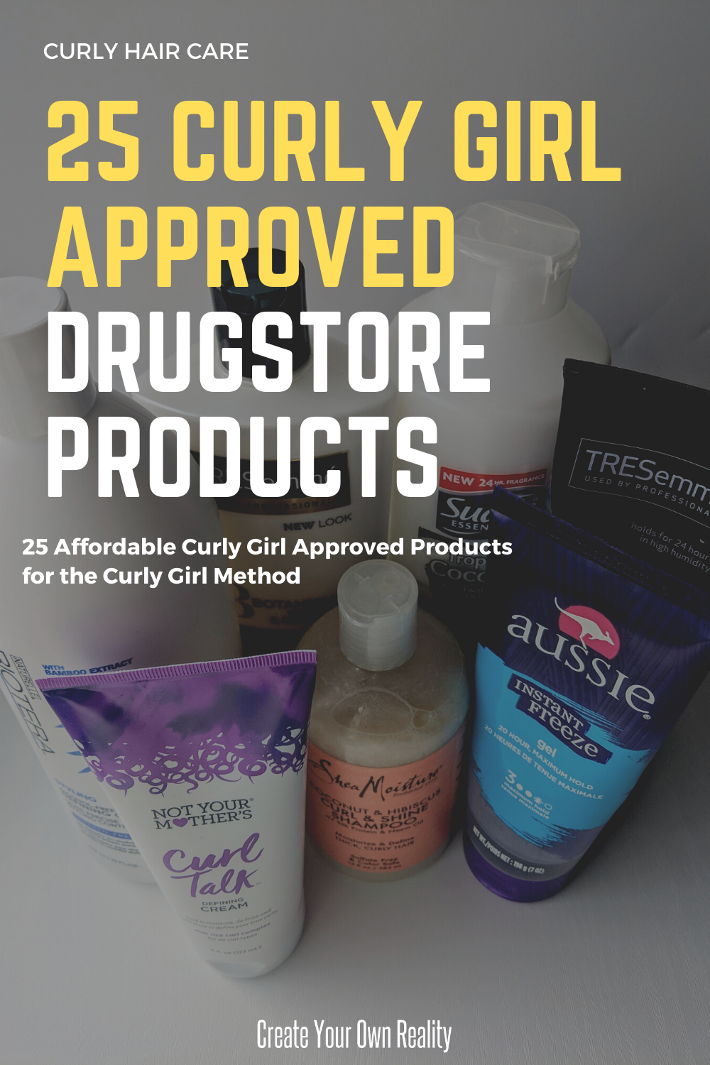 25 Curly Girl Approved Drugstore Products Create Your Own Reality In 2020 Curly Girl Curly Indian Hair Curly Girl Method