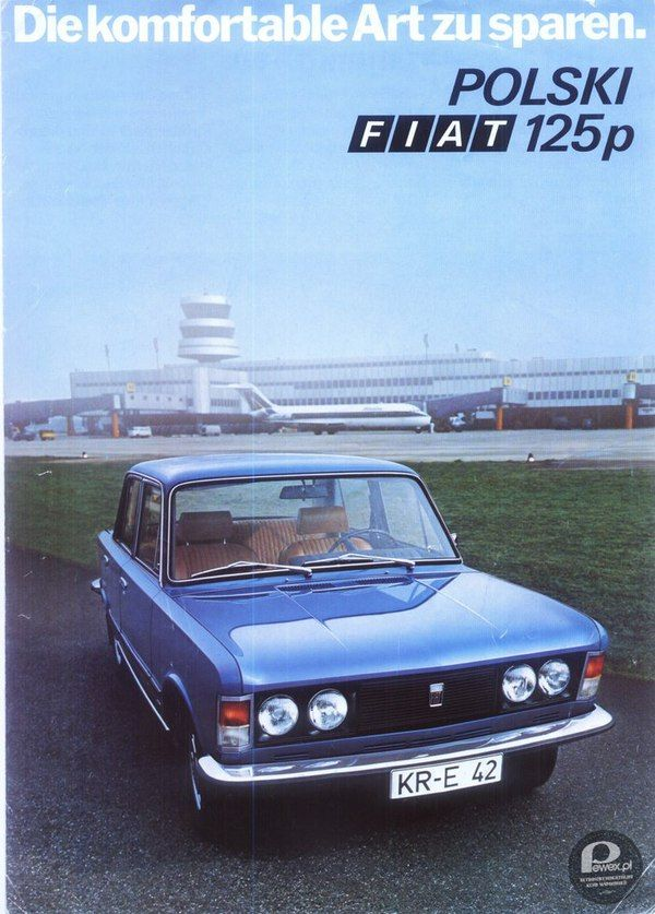 Prasowa Reklama Fiata 125p Przyznacie Ze Byla Stylowa With