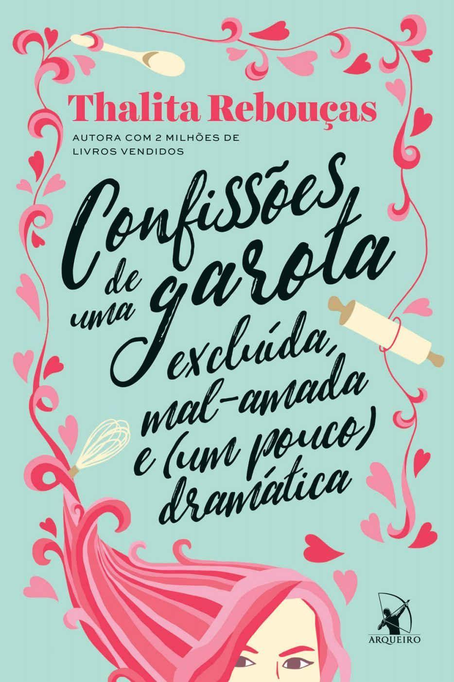 Baixar Livro Confissoes de Uma Garota Excluida - Thalita Reboucas em PDF, ePub e Mobi ou ler online