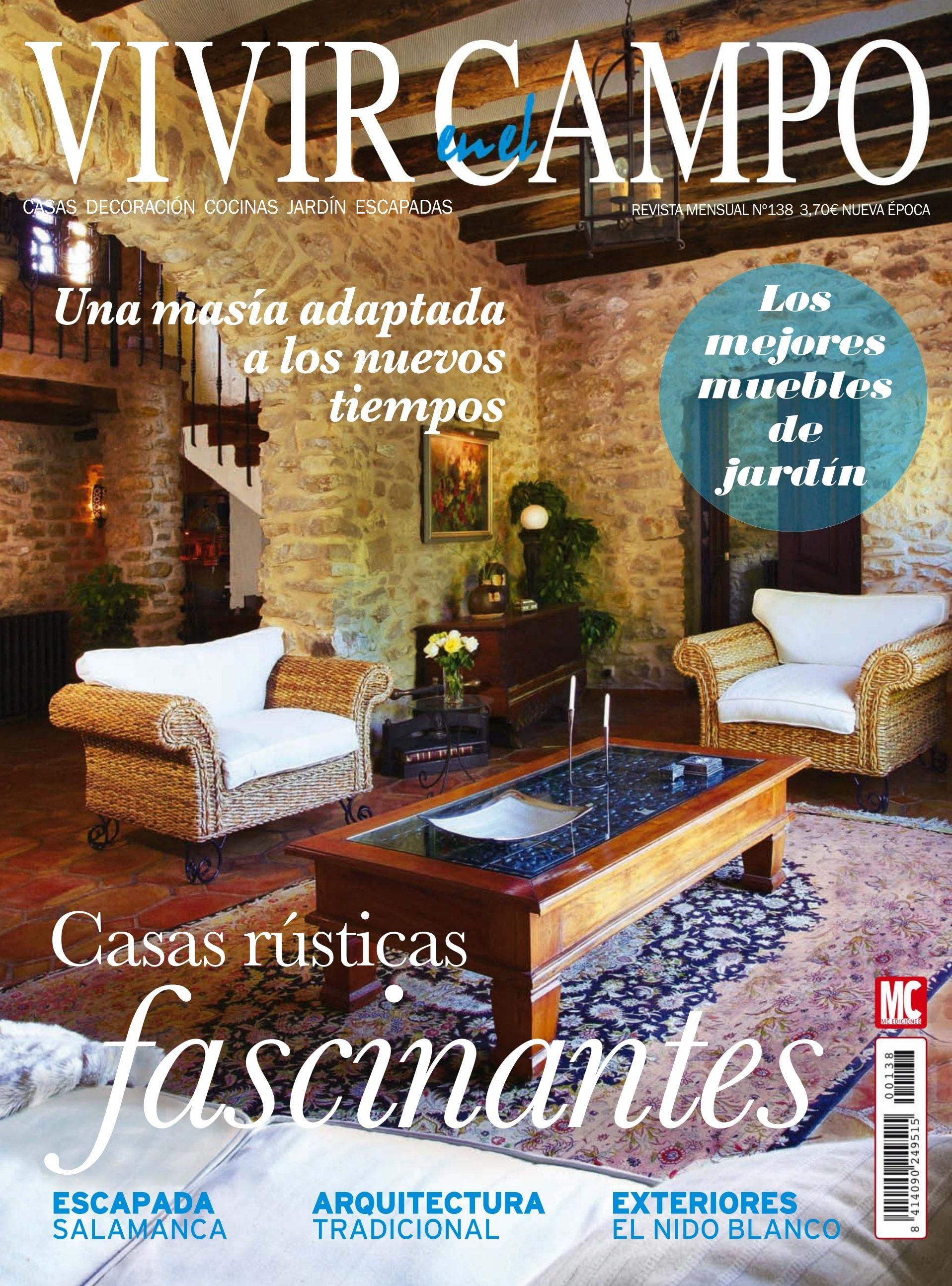 Revista Vivir en el Campo 138. Casas rústicas fascinantes ...