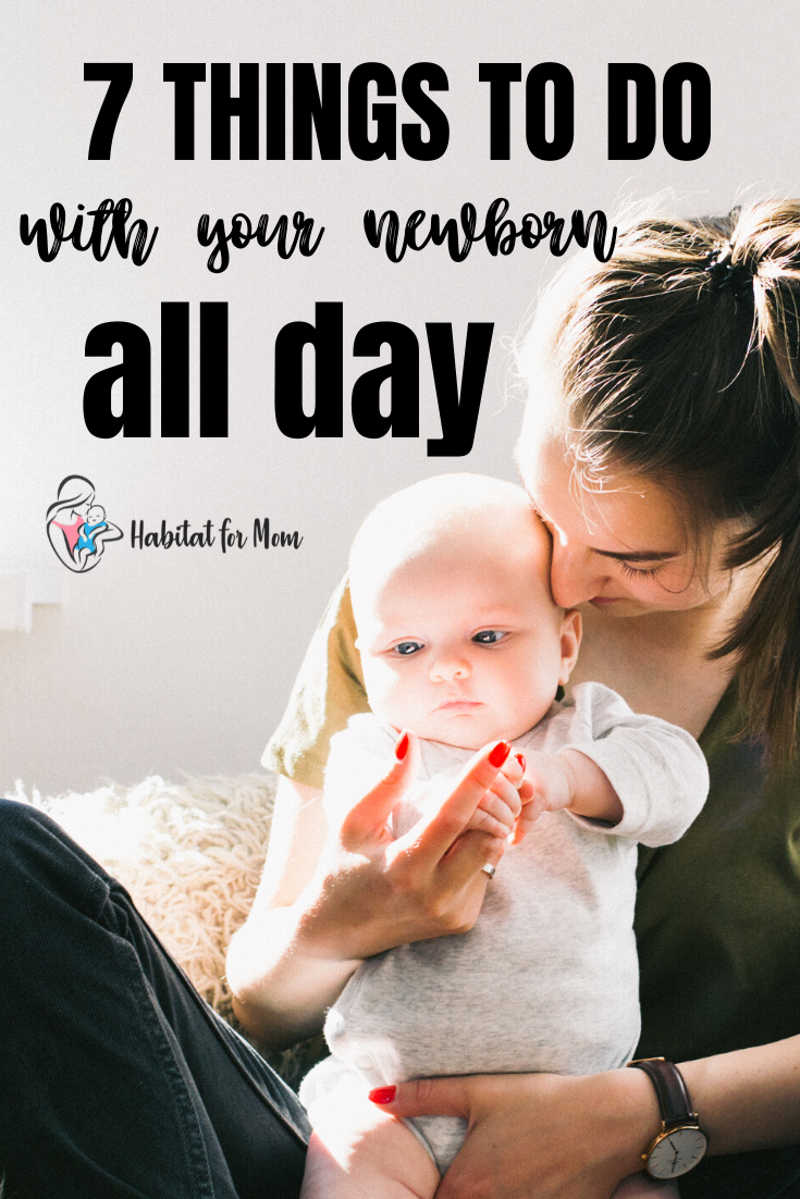 What To Do With Your Baby All Day (7 good ideas)