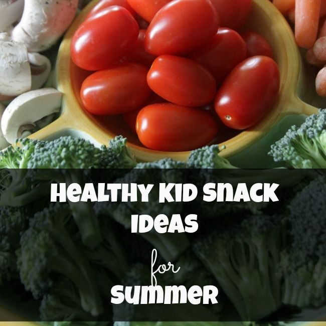 Healthy Kid Snack Ideas for Summer