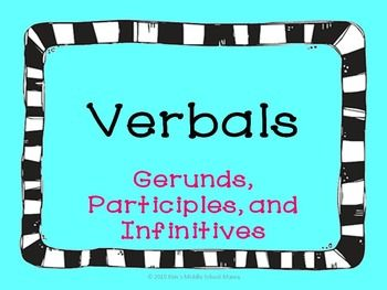 Verbals PowerPoint Presentation   The o'jays, Kind of and Worksheets