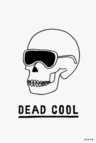 Dead Cool - by London-based artist and designer James Joyce