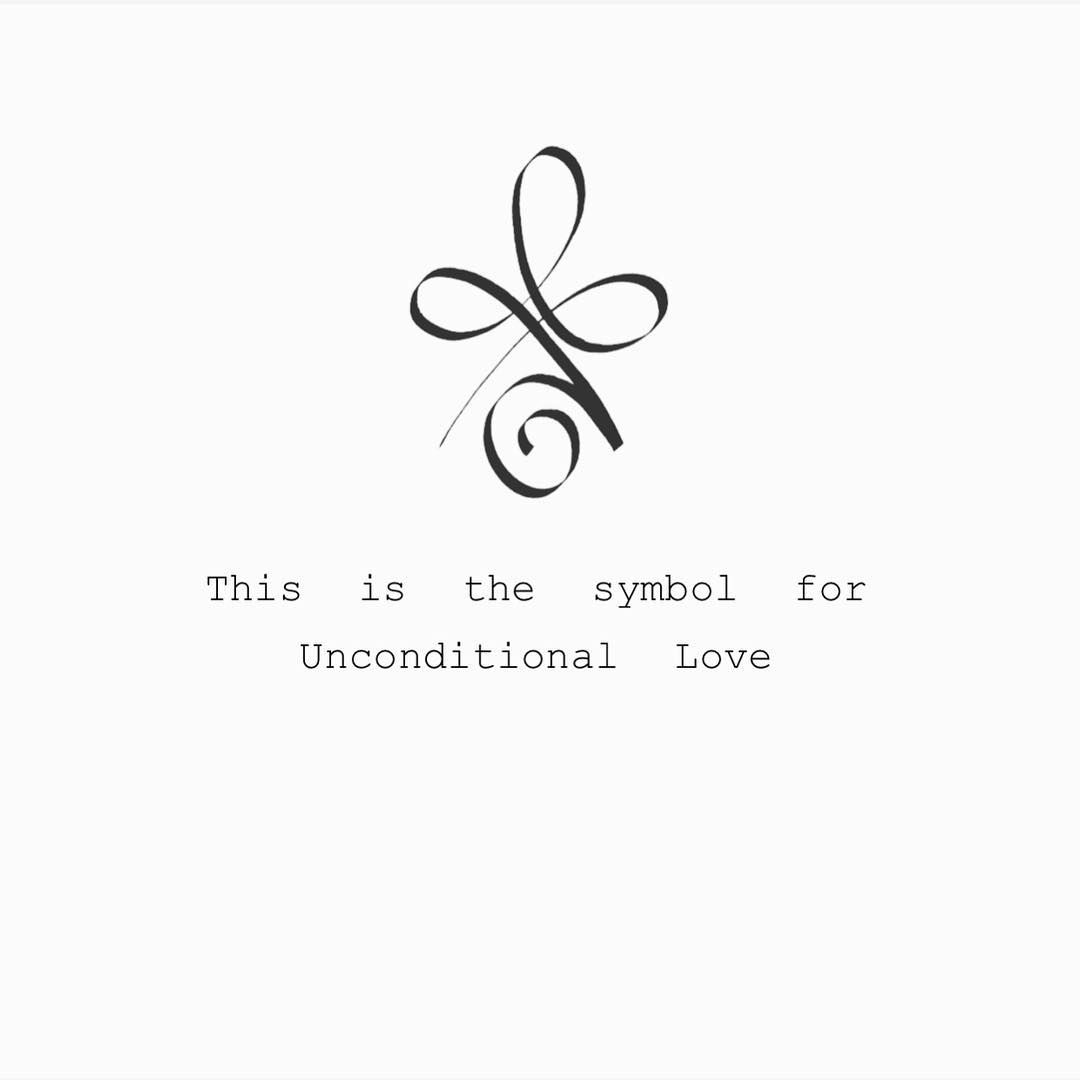 Fairytale Alchemy On Instagram Unconditional Living Is The Key To Your Happiness If You Can Be Who You Rea Love Symbol Tattoos Tattoos Inspirational Tattoos