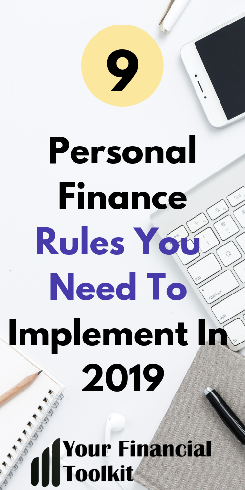 9 Personal Finance Rules You Need To Implement In 2019