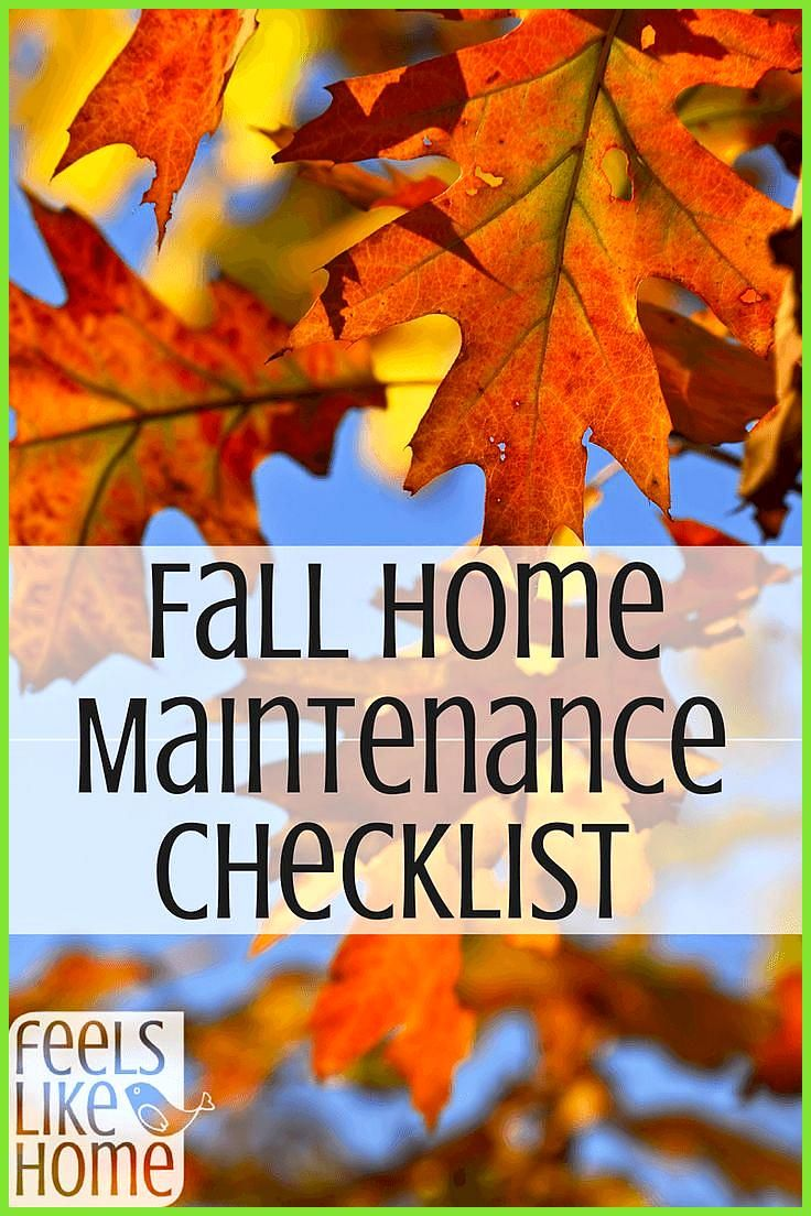 Fall Home Maintenance Checklist Getting Ready For Winter