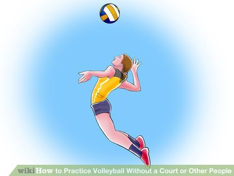 Practice Volleyball Without A Court Or Other People Volleyball Drills Volleyball Training Volleyball Tournaments Coaching Volleyball