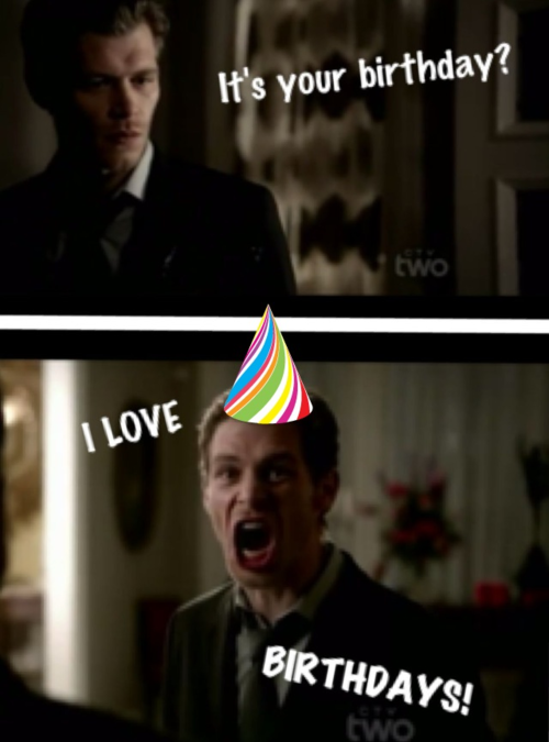 Cannot Tell You How Many Times I Used This For Birthday Cards Vampire Diaries Memes Vampire Diaries Lustig Vampire Diaries Zitate