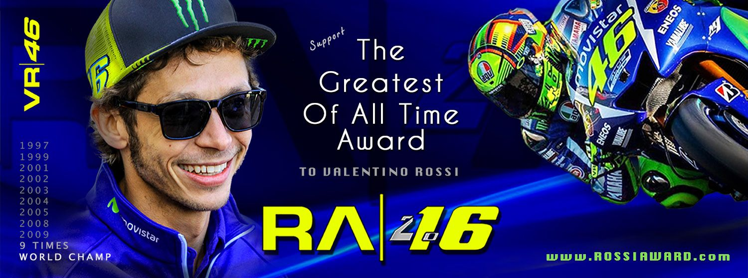 Support The Greatest Of All Time Award to Valentino Rossi