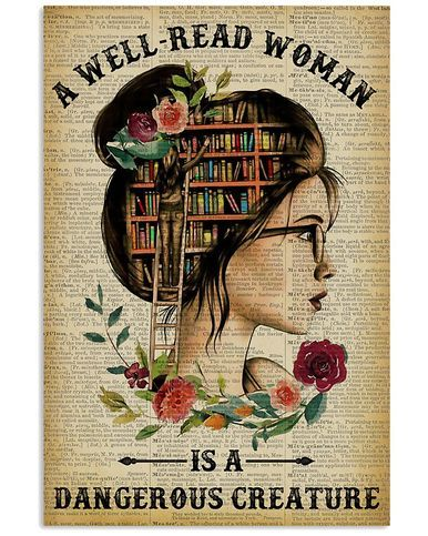 Photo of A well-read woman is a Dangerous Creature | Best gift for readers | Print Poster Wall Art Home Decor