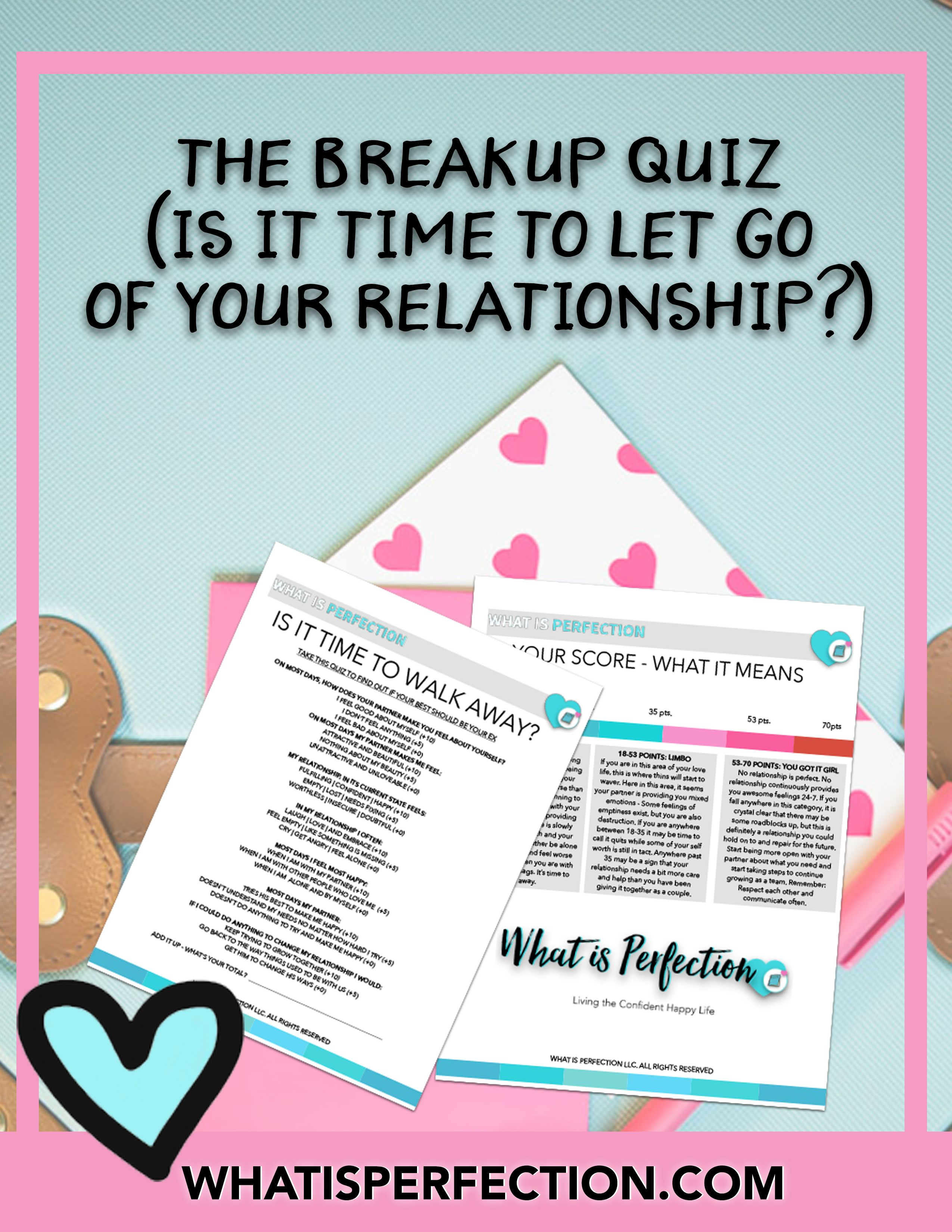 How to know when its time to break up quiz