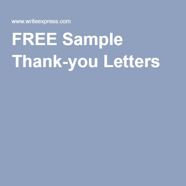 Free Sample ThankYou Letters  Educate Yourself