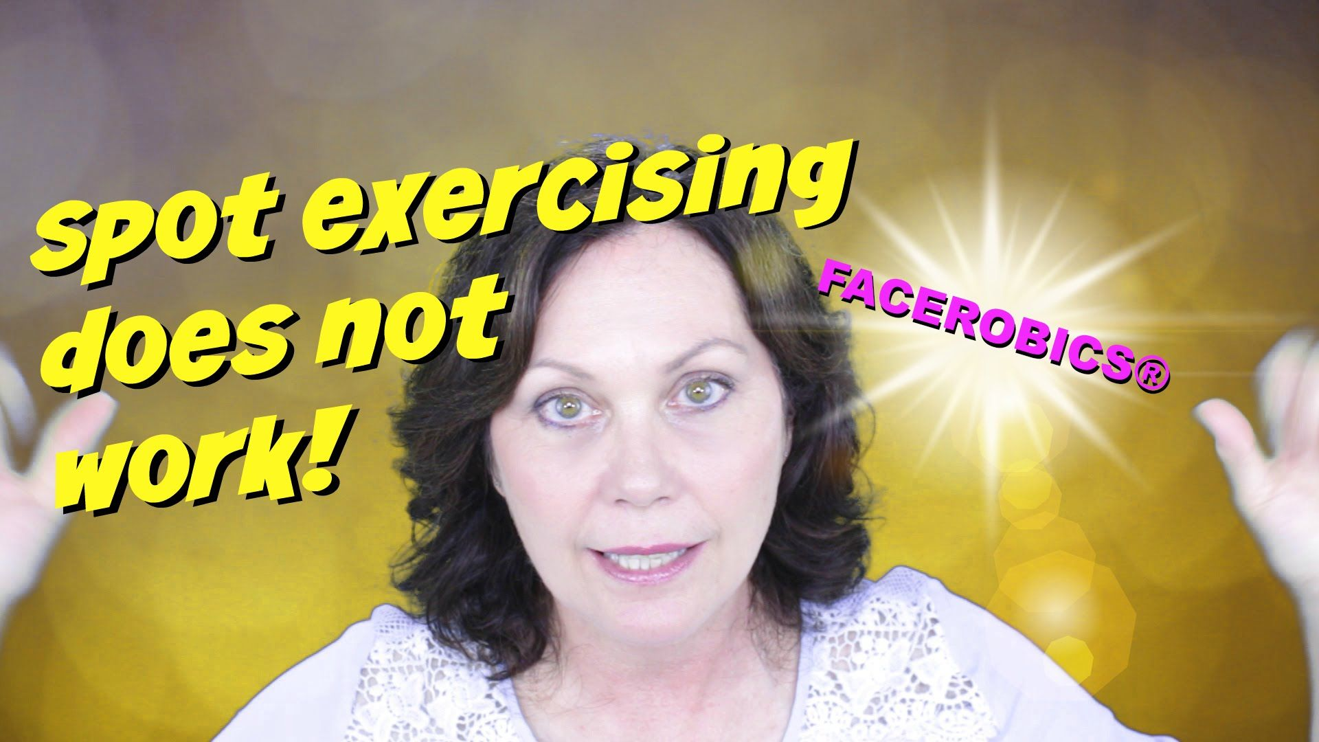 Welcome to FACEROBICS® - Your Face Exercise Coach! Hi Everyone, here is a new video about Why Spot Exercising Does Not Work with the FACEROBICS® Facial Exerc...