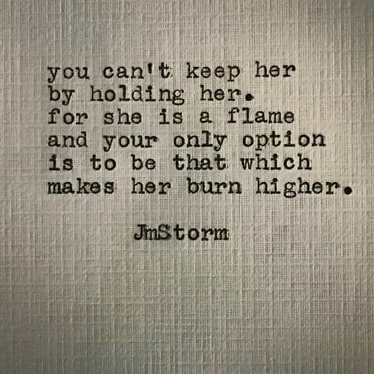 Flame Jmstorm JM Storm Pinterest Quotes Words And Magnificent From Her To Him Deep Messages