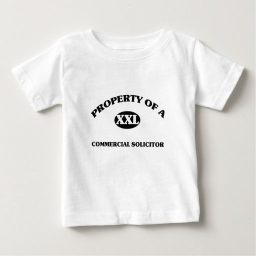 Property of a COMMERCIAL SOLICITOR Infant T Shirt, Hoodie Sweatshirt