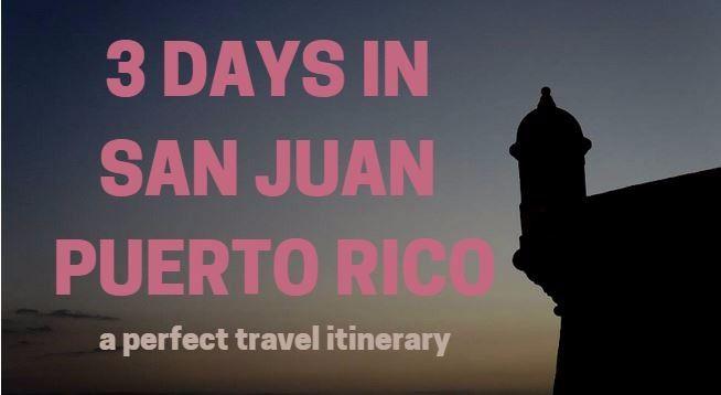 3 days in San Juan Puerto Rico: Travel Itinerary #sanjuan #puertorico #travel #bucketlist