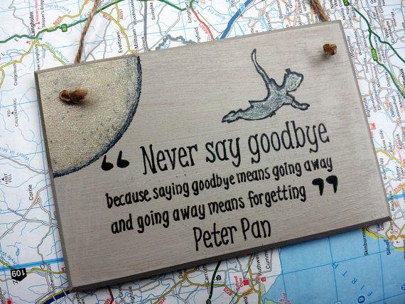Peter Pan Never Say Goodbye Shabby Chic Hand Painted Wooden Sign Hand Painted Wooden Signs Never Say Goodbye Shabby Chic