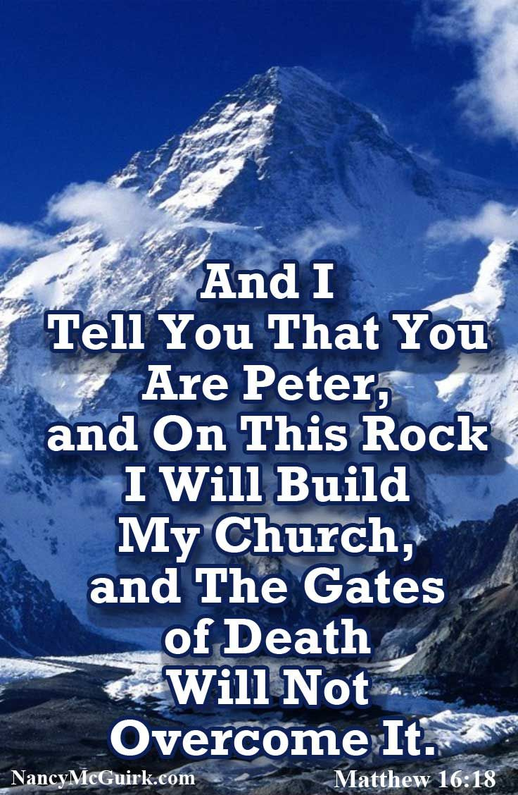You are Peter, and upon this rock I will build My church, and the ...