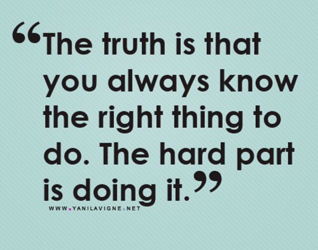 The Truth Of Life Quotes Don't Sit In Regret Just Do The Next Right Thingdolphinway