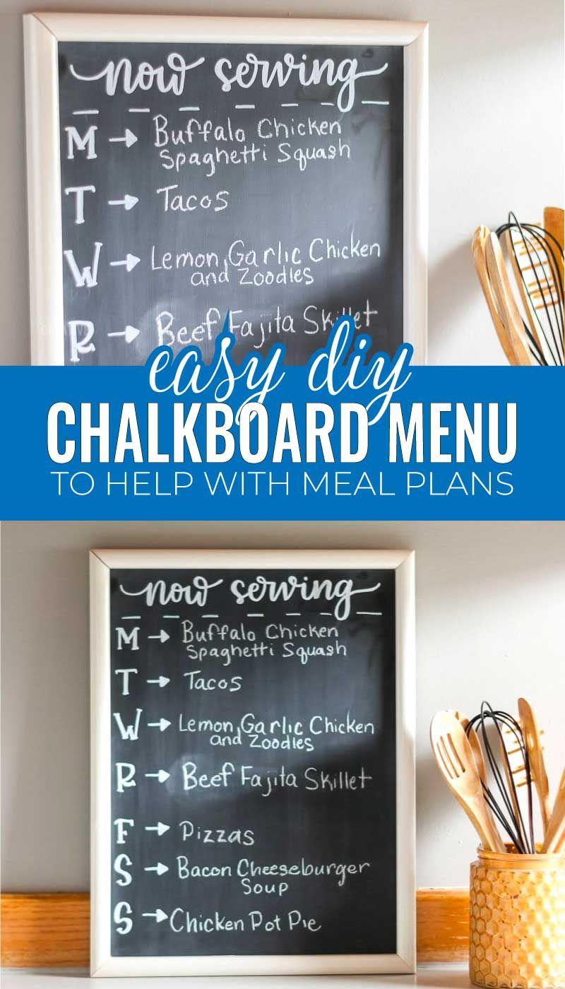 Diy Chalkboard Menu For Meal Planning In 2020 Diy Chalkboard Chalkboard Menu Easy Diy