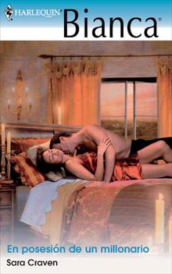 Sara Craven - En posesión de un millonario   Novelas Románticas