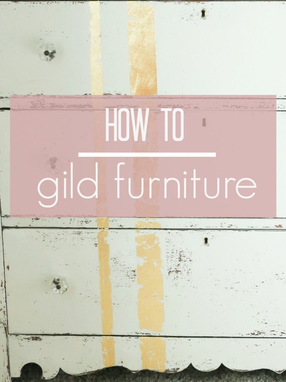 Learn How To Apply Gold Leaf To Furniture In 5 Easy Steps