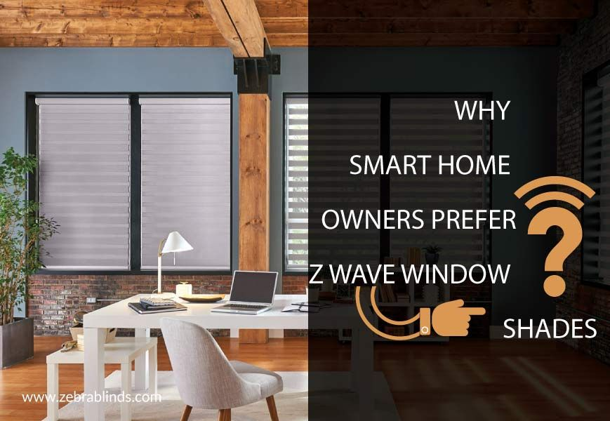 Z Wave Smart Window Shades For Smart Home Owners With Images