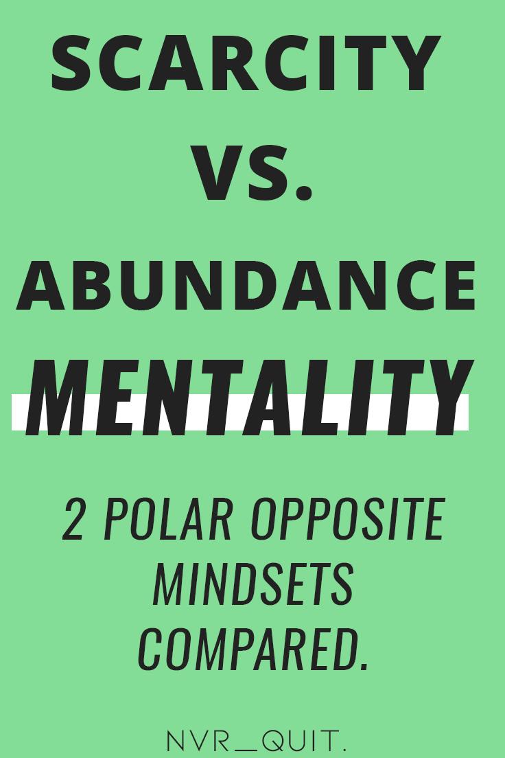 Scarcity vs Abundance Mentality: 2 Polar Opposite Mindsets