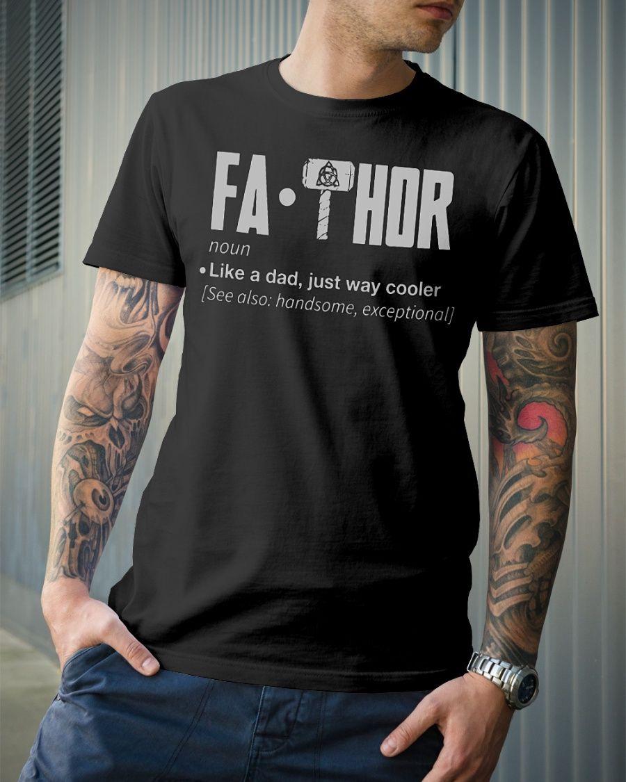 7239fb8c Fathor definition like a dad just way cooler shirt ...