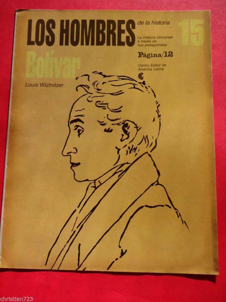 SIMON BOLIVAR -  HOMBRES DE LA HISTORIA - XRARE MAGAZINE