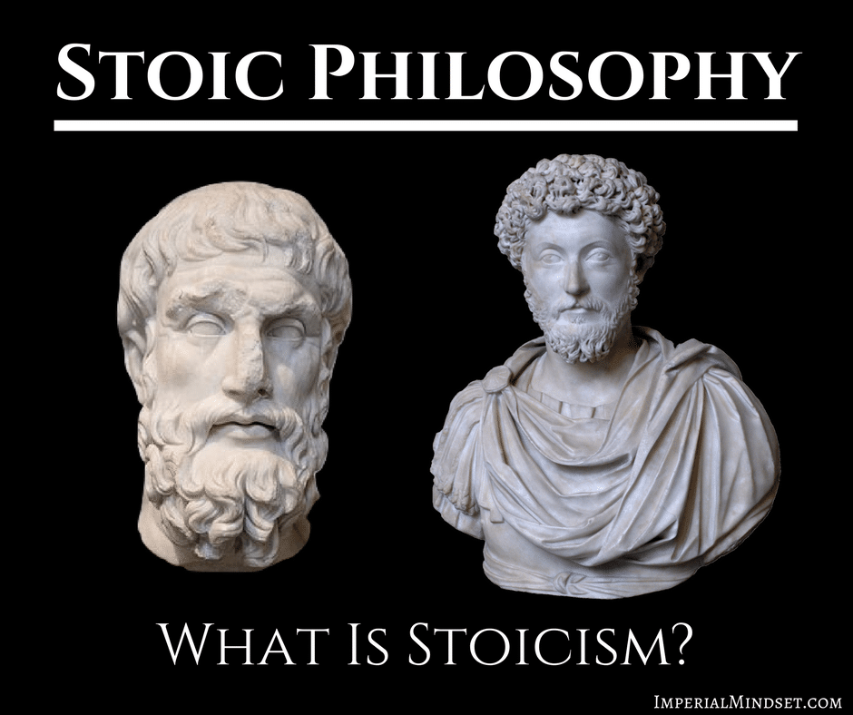 What Is Stoicism The Definition And Stoic Philosophy Stoic Philosophy Spiritual Experience