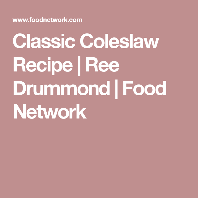 Classic Coleslaw | Recipe (With images) | Food network ...