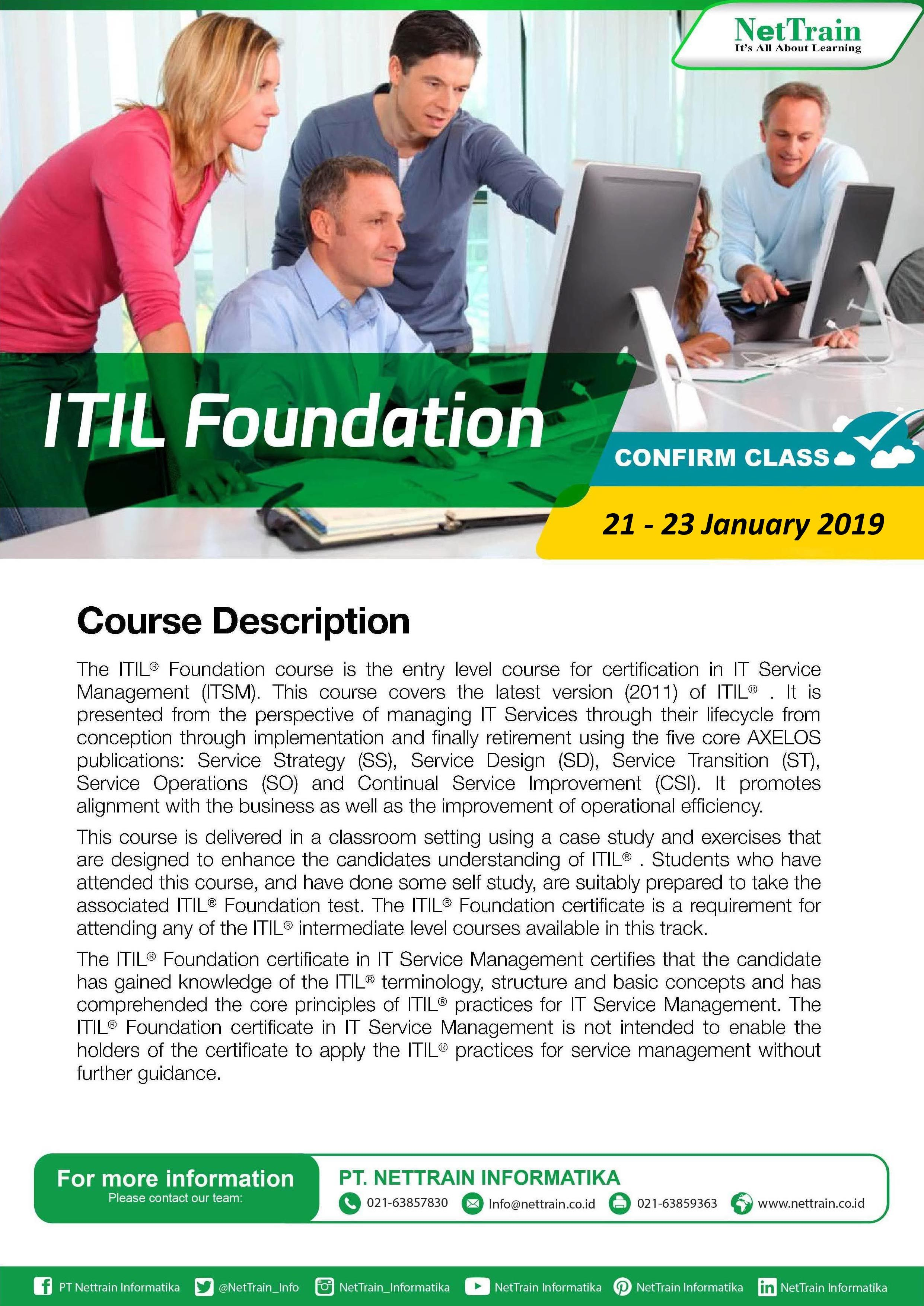 The Itil Foundation Course Is The Entry Level Course For