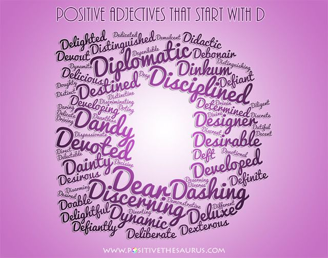 Positive Adjectives That Start With D With Images Positive