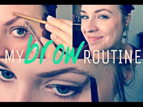 My Brow Routine! 2014
