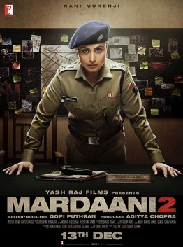 Mardaani 2 Full Movie Download 480p 720p In 2020 Full Movies Download Download Movies Hindi Movies