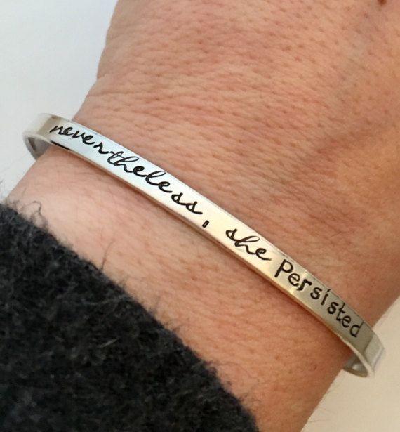 Nevertheless She Persisted Bracelet Sterling Silver Cuff Bracelet