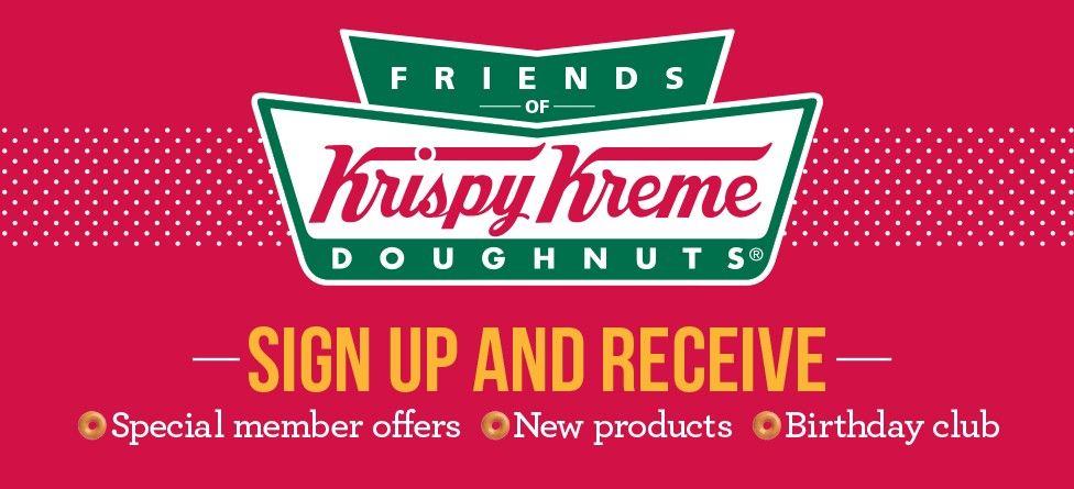 Friends of krispy kreme free doughnuts free birthday