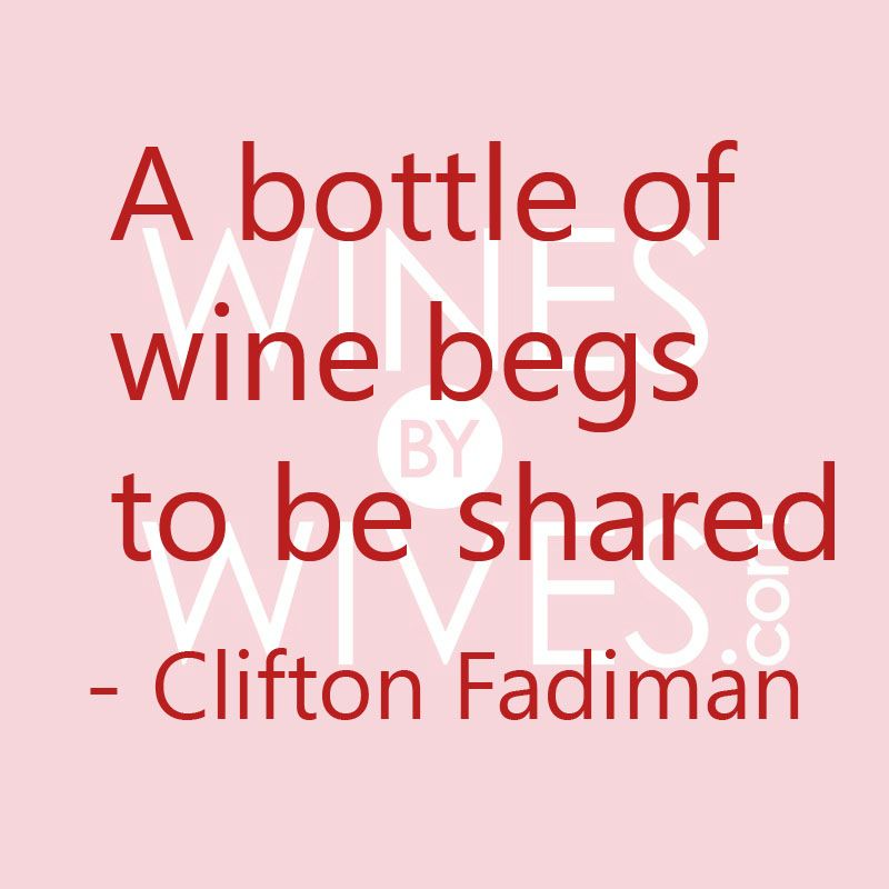 A bottle of wine begs to be shared