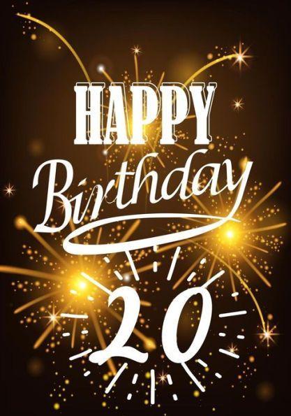 Happy Birthday 20 Birthday Gifts For Men Birthday Journal Notebook