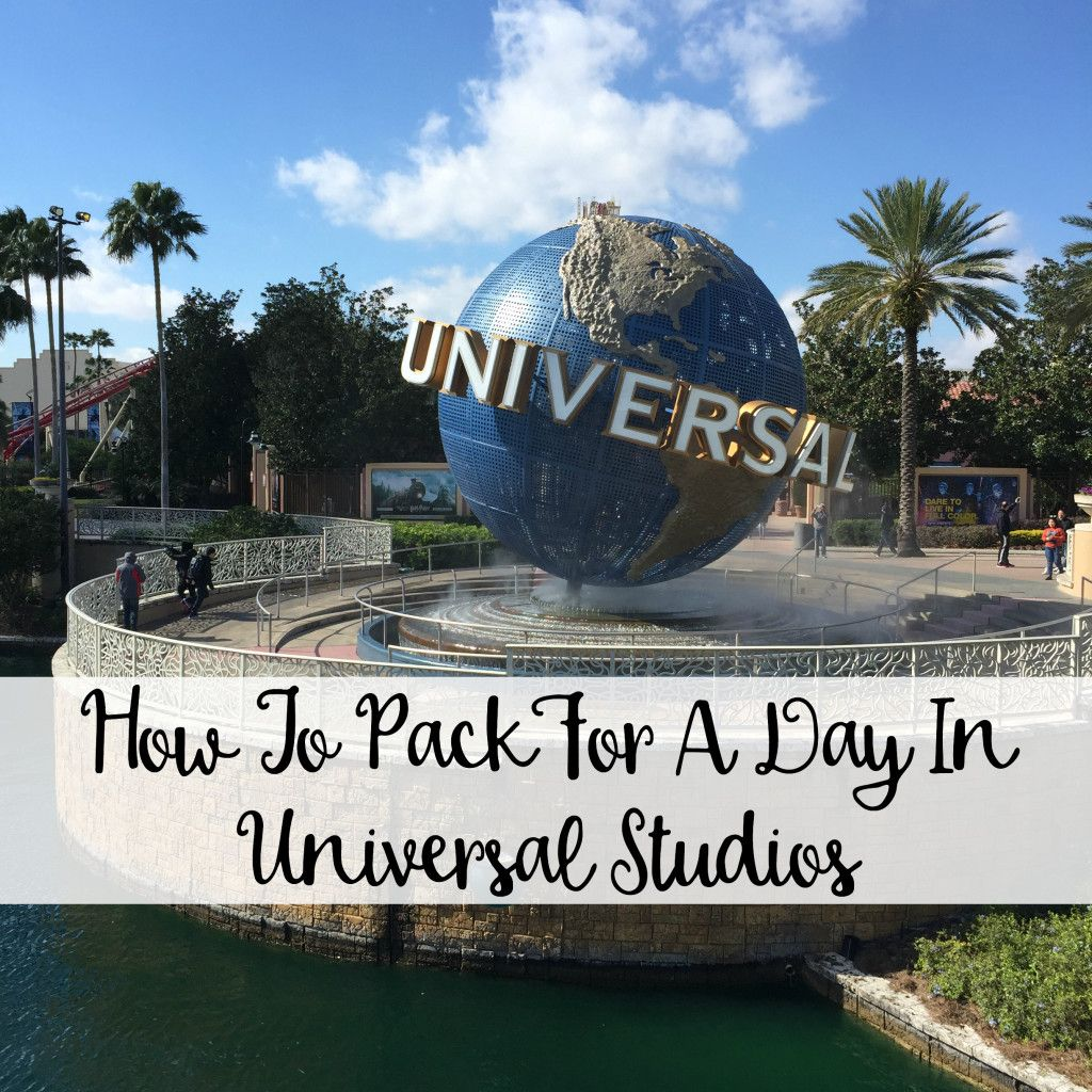 What To Pack For A Day In Universal Studios - The Wandering Weekenders …