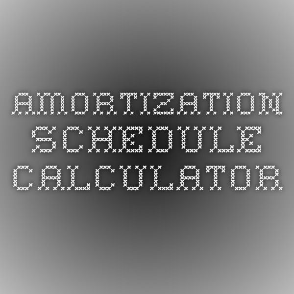 Amortization Schedule Calculator Financially Sound Pinterest - amortization schedule calculator