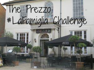 The Prezzo #LaFamiglia Challenge