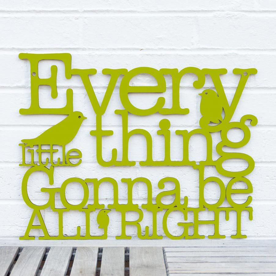 Every Little Thing Gonna Be All Right by Spunky Fluff | Wood signs ...