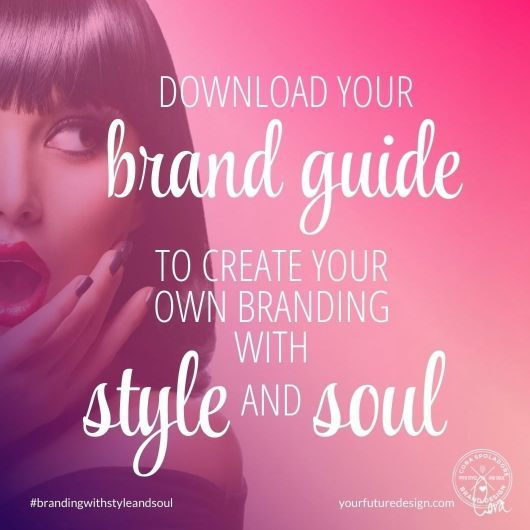 PERSONAL BRANDING with Style  Soul You long for Brand Guidance to get more Clar PERSONAL BRANDING with Style  Soul You long for Brand Guidance to get more Clar