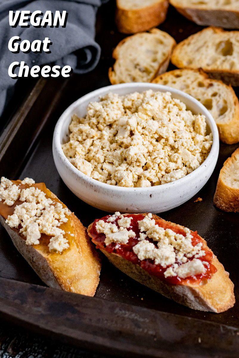 Vegan Goat Cheese Recipe In 2021 Vegan Brunch Recipes Recipes Vegan Brunch