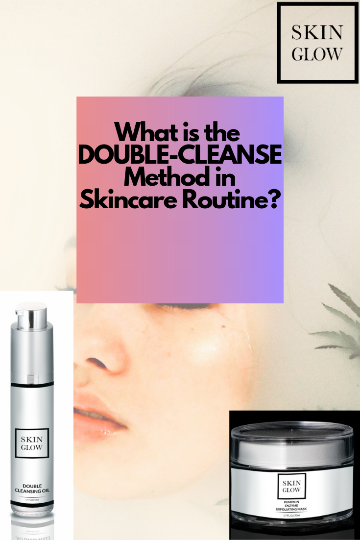 The Double Cleanse Involves Washing Your Face In Two Steps First By Using An Oil Skin Care Exfoliation Hyperpigmentation Treatment Skin Care Hyperpigmentation