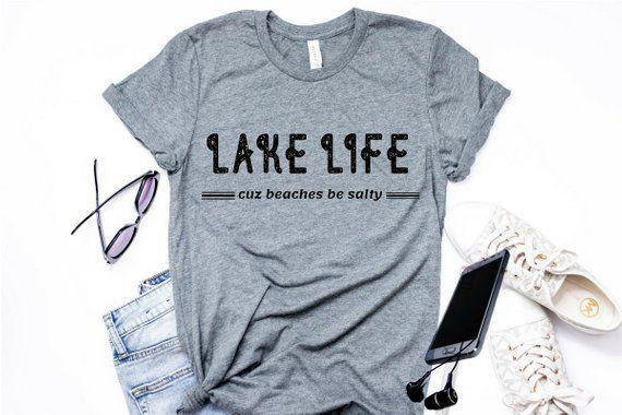 84aa9a75cfe Lake Life Cuz Beaches Be Salty Retro Tee Lake Life Tshirt Lake Shirts Funny  Shirt Vacation Tshirt Wo